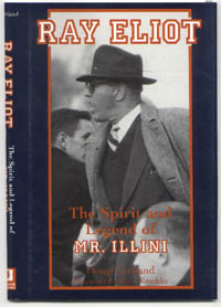 Doug Cartland, Inc.  Ray Eliot - The Spirit and Legend of Mr. Illini